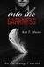 Into the Darkness (The Dark Angel Series, #1)