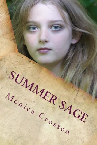 Summer Sage  by  Monica Crosson