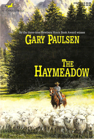 The Haymeadow by Gary Paulsen