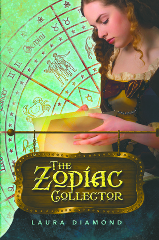 The Zodiac Collector by Laura Diamond
