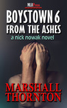 From the Ashes (Boystown #6)