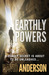 Earthly Powers by David       Anderson