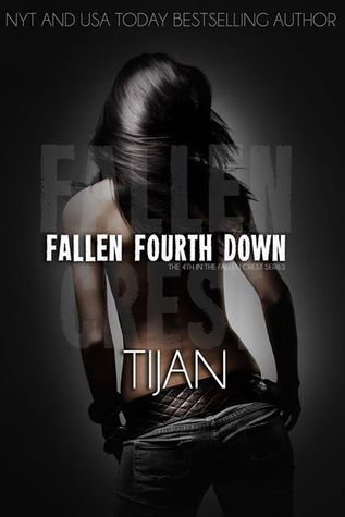 Fallen Fourth Down (Fallen Crest High, #4)