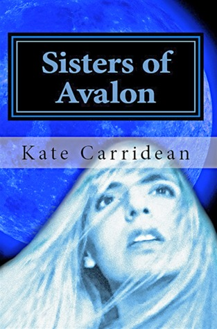 Sisters of Avalon by Kate Carridean