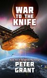 War To The Knife by Peter Grant