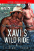Xavi's Wild Ride (The Men of the Crazy Angle Ranch 2)