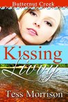 Kissing Livvy (Butternut Creek Series)