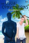 The Usual Conventions (Unconventional Romances, #1)