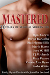 Mastered:  10 Tales of Sensual Surrender