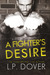 A Fighter's Desire by L.P. Dover
