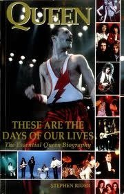 Read online Queen: These Are The Days Of Our Lives PDF by Stephen Rider