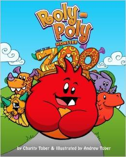 Roly-Poly Monster Goes to the Zoo by Charity Tober