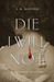 Die I Will Not: A Regency Mystery