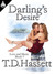 Darling's Desire by T.D. Hassett