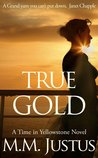 True Gold (Time in Yellowstone #2)