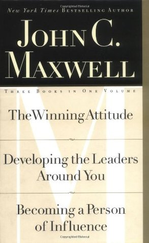 John C. Maxwell, Three Books in One Volume by John C. Maxwell