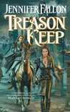 Treason Keep (Hythrun Chronicles: Demon Child Trilogy, #2)