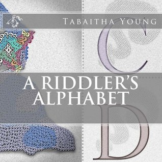 A Riddler's Alphabet by Tabaitha Young