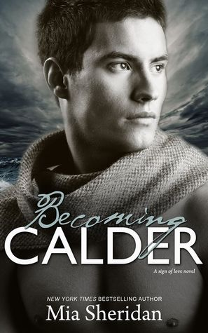 Becoming Calder (A Sign of Love)