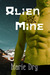 Alien Mine (Zyrgin Warriors no 1)