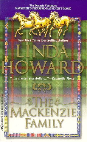 The Mackenzie Family by Linda Howard