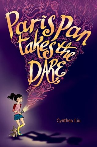 Paris Pan Takes the Dare by Cynthea Liu