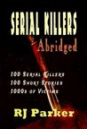 Serial Killers Abridged