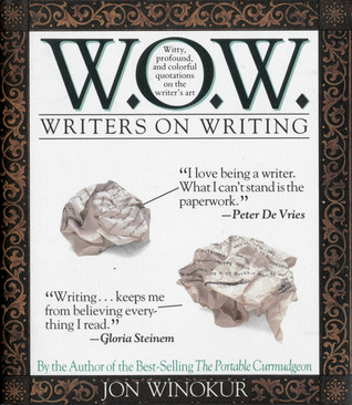 Writers On Writing by Jon Winokur