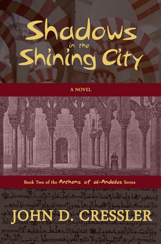 Shadows in the Shining City by John D. Cressler