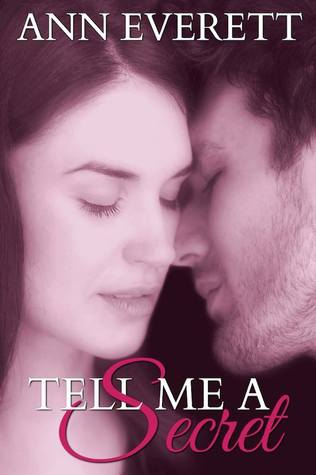 Tell Me a Secret by Ann Everett