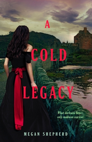 A Cold Legacy (The Madman's Daughter, #3)