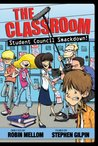 The Classroom: Student Council Smackdown! (Classroom Novel, A)