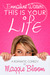 Emmaline Waters, This Is Your Life by Maggie Bloom