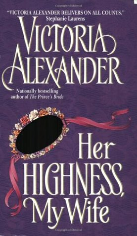 Her Highness, My Wife (Effingtons, #5)