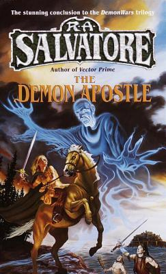 The Demon Apostle by R.A. Salvatore