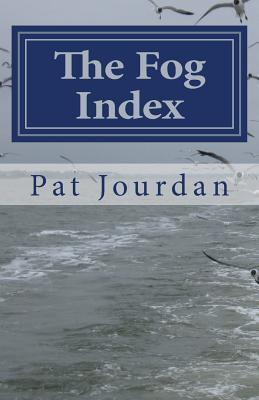 The Fog Index by Pat Jourdan