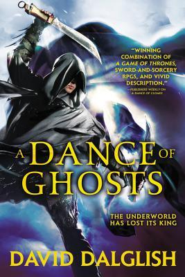 Shadowdance 5 - A Dance of Ghosts - David Dalglish