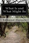 What Is and What Might Be: A Study of Education in General and Elementary Education in Particular