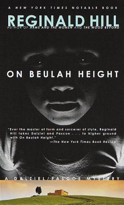 On Beulah Height (Dalziel & Pascoe, #17) by Reginald Hill