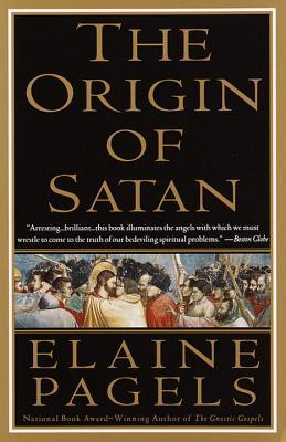 The Origin of Satan by Elaine H. Pagels