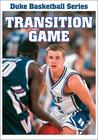 Duke Basketball Video Series: Transition Game DVD