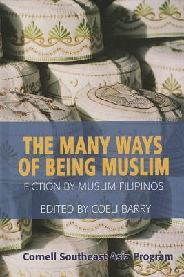 Many Ways of Being Muslim by Thak Chaloemtiarana