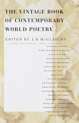 The Vintage Book of Contemporary World Poetry by J.D. McClatchy