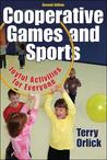 Cooperative Games and Sports: Joyful Activities for Everyone