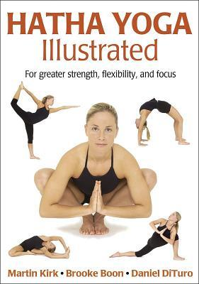 Hatha Yoga Illustrated by Martin Kirk