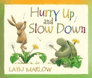 Hurry Up and Slow Down. Layn Marlow