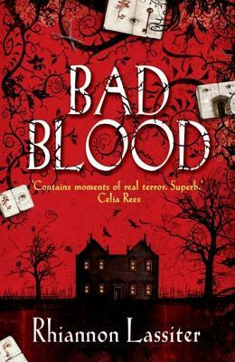Bad Blood by Rhiannon Lassiter