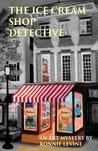 The Ice Cream Shop Detective: An Art Mystery
