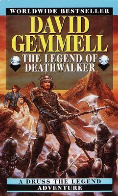 The Legend of Deathwalker by David Gemmell