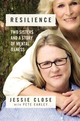 Resilience: Two Sisters and a Story of Mental Illness